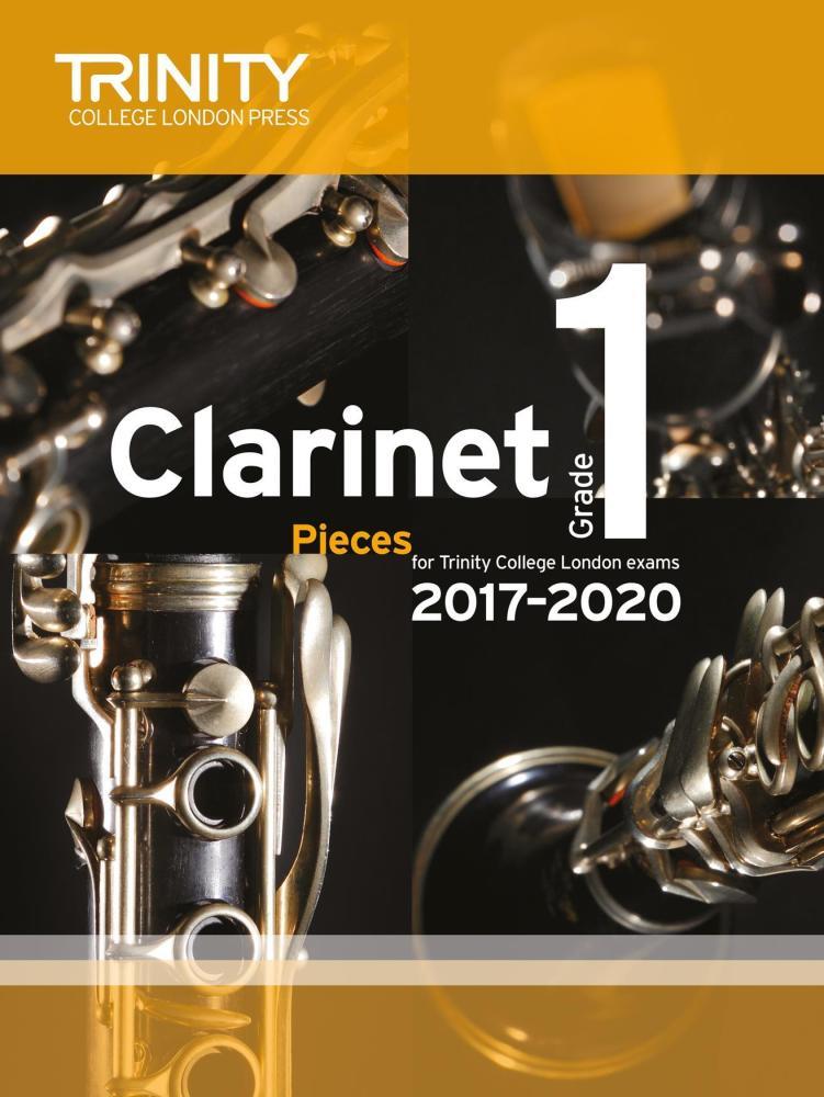 Trinity College London: Clarinet Exam Pieces Grade 1, 2017–2020 (Score And
