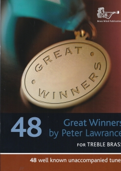 Peter Lawrence: Great Winners For Treble Clef Brass Instruments