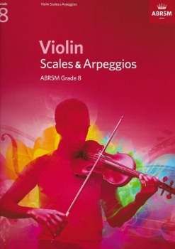 ABRSM: Violin Scales And Arpeggios - Grade 8 (From 2012)