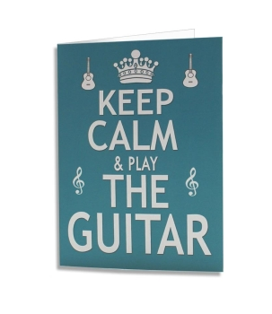Keep Calm And Play The Guitar Greeting Card