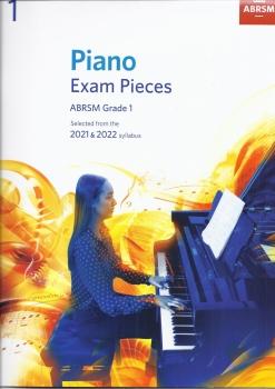 Piano Exam Pieces 2021 & 2022 - Grade 1