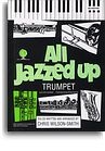 ALL JAZZED UP FOR TRUMPET (BOOK AND CD) TPT BOOK/CD