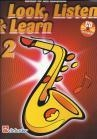Look, listen and learn 2 for Alto Saxophone