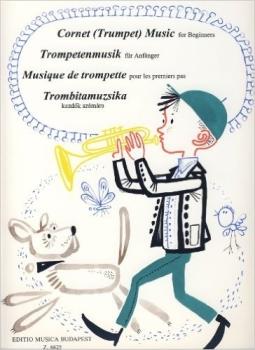 Cornet (Trumpet) Music for Beginners - Editio Musica Budapest