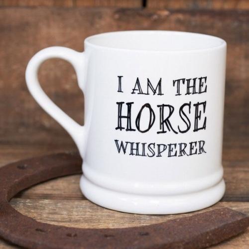 Bone China Mug I am the Horse Whisperer