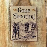 Gone Shooting Vintage Sign