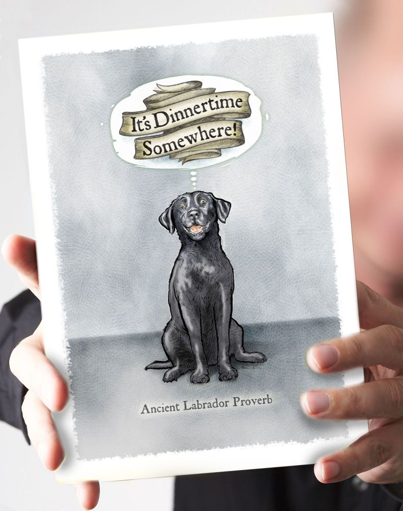 It's Dinnertime Somewhere- Black Labrador Card