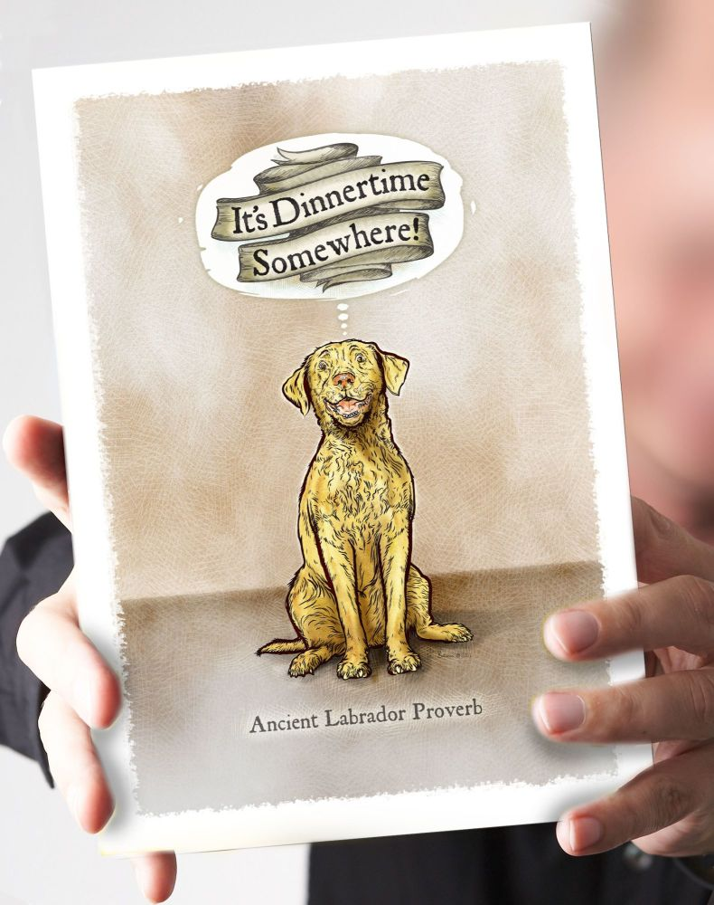 It's Dinnertime Somewhere- Yellow Labrador Card