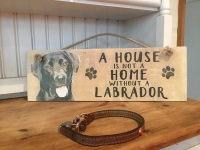 A House is not a Home Black Labrador Wooden Hanging Sign