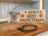 A House is not a Home Border Terrier Wooden Hanging Sign