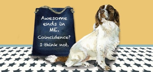 Awesome is Me Spaniel Card
