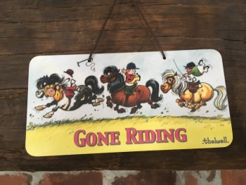 Gone Riding Thelwell Melamine Sign