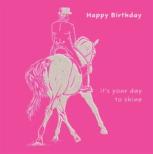 Your Day to shine Birthday Dressage Card