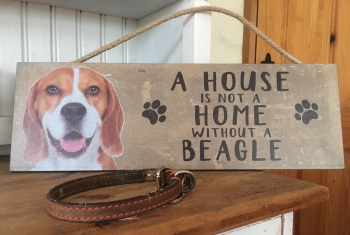 A House is not a Home Beagle Wooden Hanging Sign