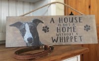 A House is not a Home Whippet Wooden Hanging Sign