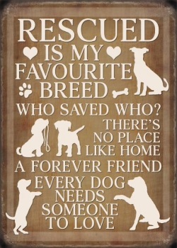Rescue Dogs Metal Sign