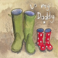 To my Daddy Wellies Card