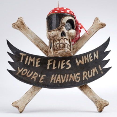 "Hand carved Pirate Plaque ""TIME FLIES WHEN YOUR HAVING RUM"" Skull Cross Bones"