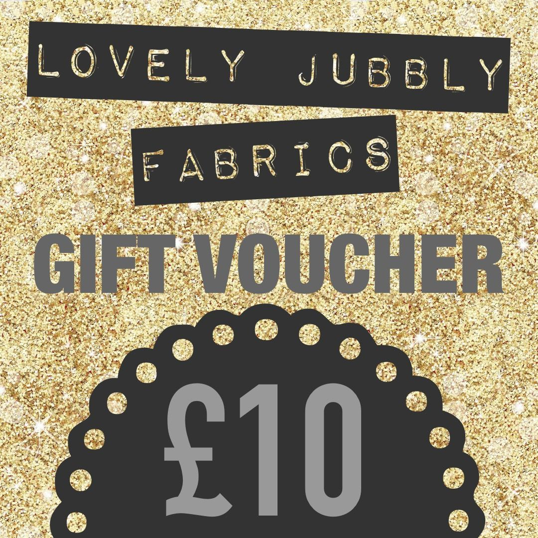 £10 Gift Voucher for Lovely Jubbly Fabrics