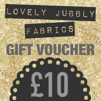 £10 Gift Voucher for Lovely Jubbly Fabrics sent by email