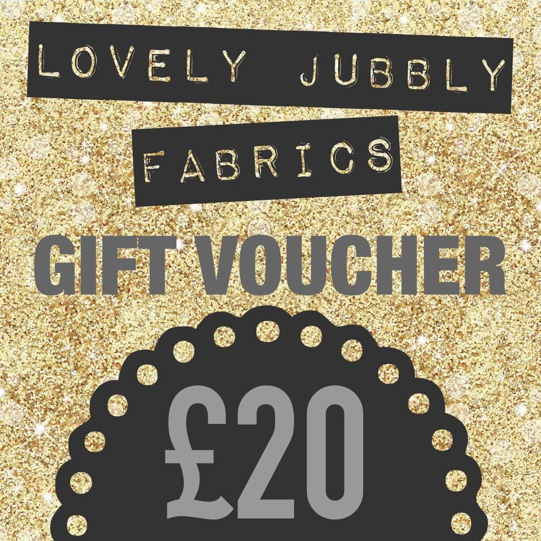 £20 Gift Voucher for Lovely Jubbly Fabrics