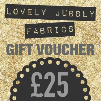 £25 Gift Voucher for Lovely Jubbly Fabrics sent by email