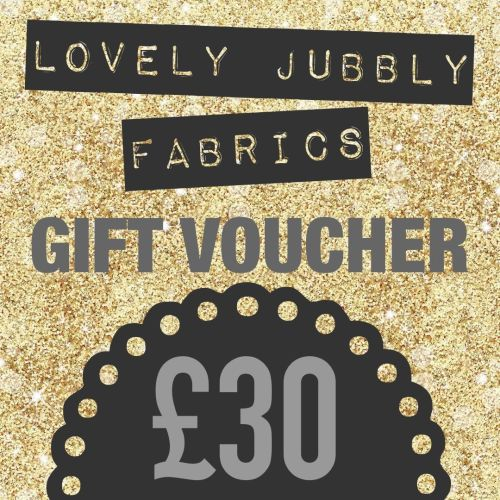 £30 Gift Voucher for Lovely Jubbly Fabrics