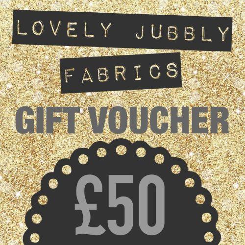 £50 Gift Voucher for Lovely Jubbly Fabrics
