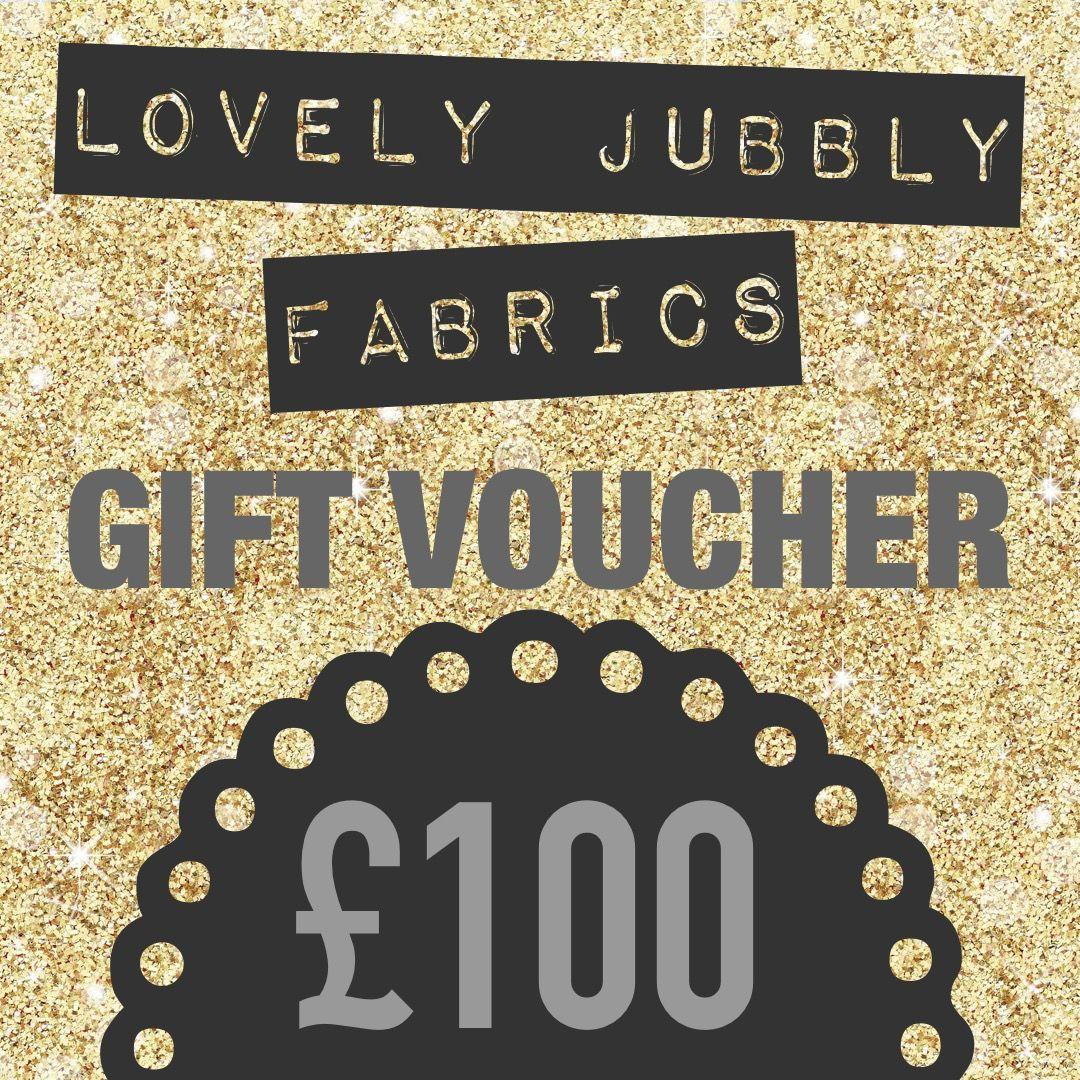 £100 Gift Voucher for Lovely Jubbly Fabrics
