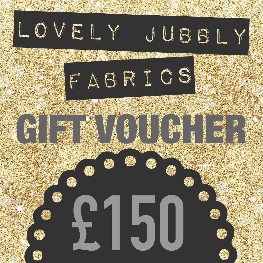 £150 Gift Voucher for Lovely Jubbly Fabrics