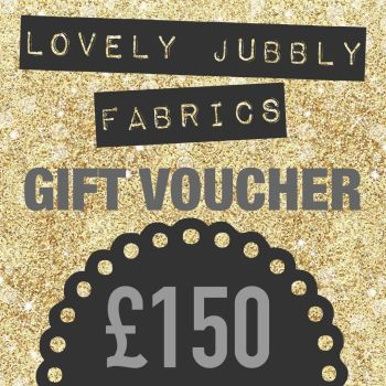 £150 Gift Voucher for Lovely Jubbly Fabrics sent by email