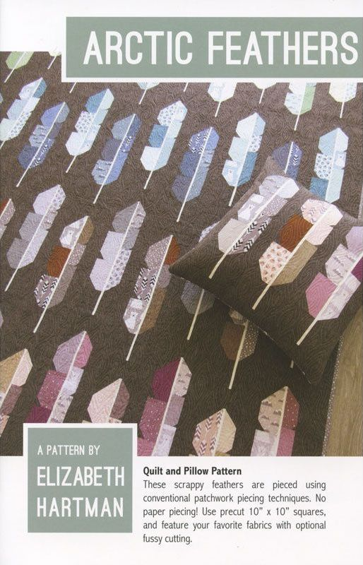 Elizabeth Hartman Arctic Feathers Quilt Pattern