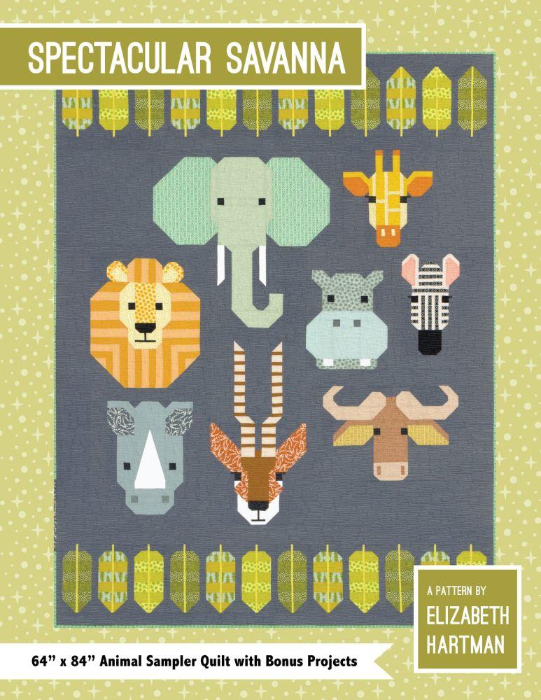 PRE-ORDER Elizabeth Hartman Spectacular Savanna Quilt Pattern