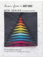Mini Series Triangle Geese Alison Glass + Giucy Giuce Quilt Mini Block Pattern