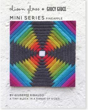Mini Series Pineapple Alison Glass + Giucy Giuce Quilt Mini Block Pattern