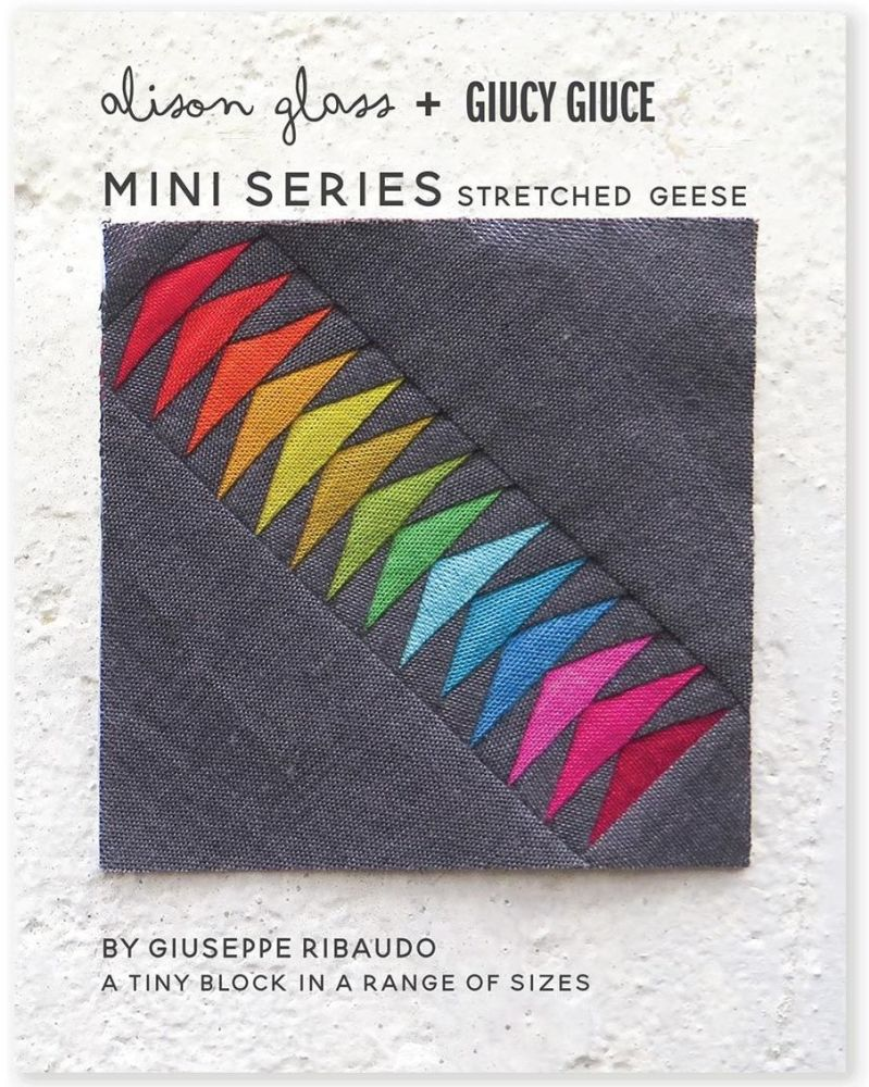Mini Series Stretched Geese Alison Glass + Giucy Giuce Quilt Mini Block Pat