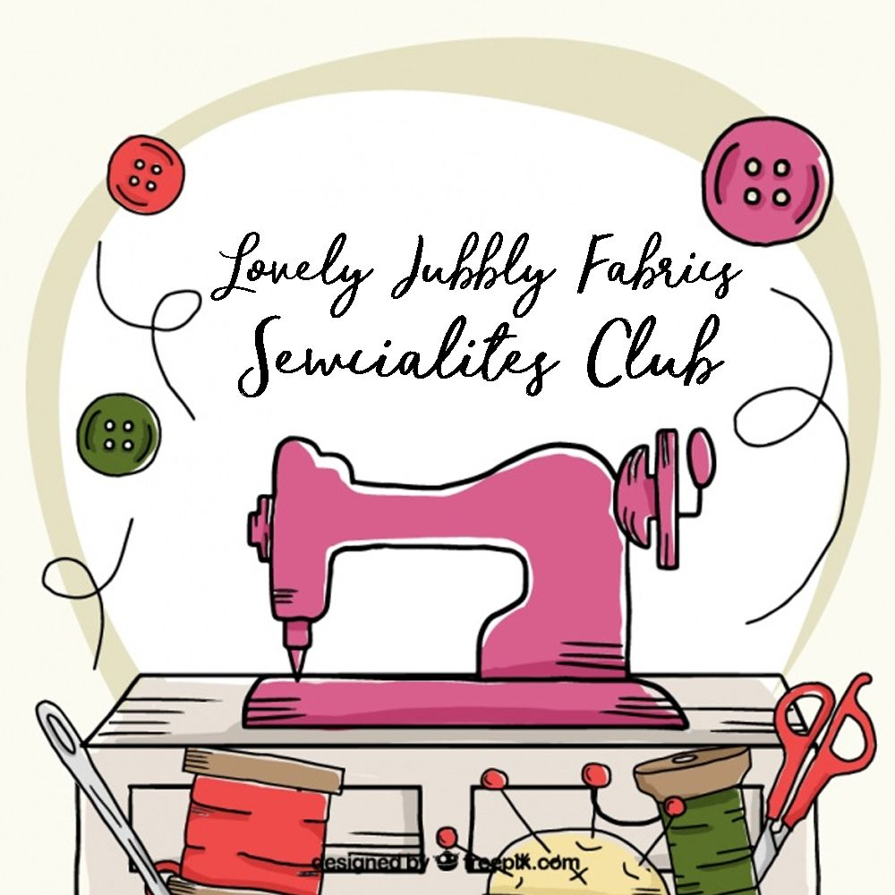 Lovely Jubbly Fabrics Sewcialites Club September
