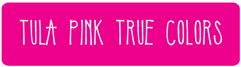 Tula Pink True Colors Fabric Collection