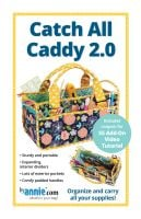 By Annie Catch All Caddy 2.0 Bag Pattern