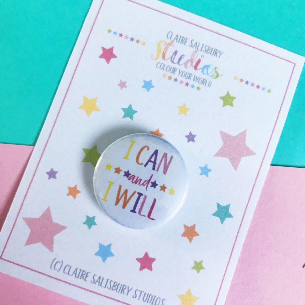 I Can I Will Button Badge