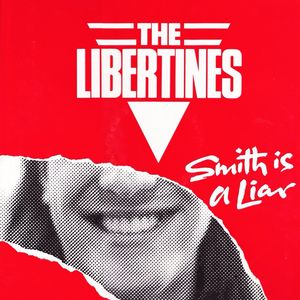 "The Libertines - Smith Is A Liar (12"" single)"