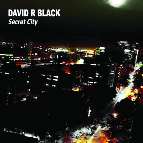 David R Black - Secret City