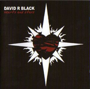 David R Black - Hearts And Stars