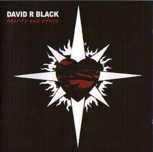 David R Black - Hearts And Stars