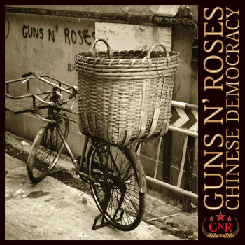 Guns 'n' Roses - Chinese Democracy