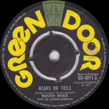 "Winston Wright - ""Heads Or Tails"" b/w The Roasters ""Raunchy"""