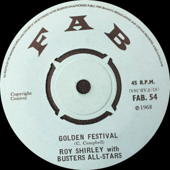 "Roy Shirley & Busters All-Stars - ""Golden Festival"" b/w ""Think About The Future"""