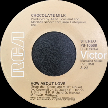 "Chocolate Milk - ""How About Love"" b/w ""Party Happy"""