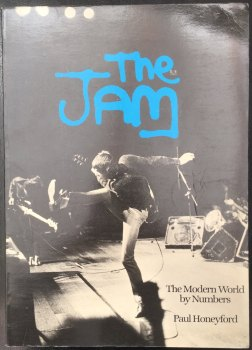 """The Jam: The Modern World By Numbers"" by Paul Honeyford"