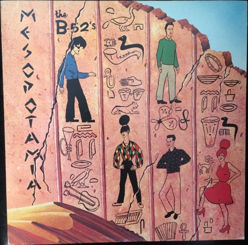 The B-52's - Mesopotamia